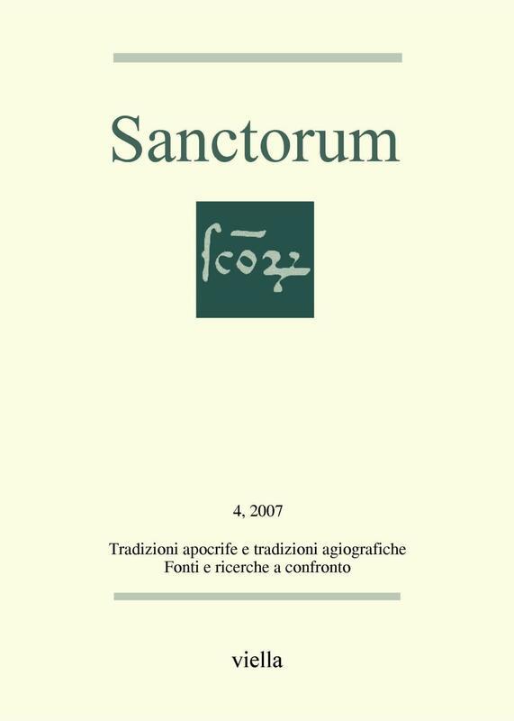 Sanctorum 4: Tradizioni apocrife e tradizioni agiografiche Fonti e ricerche a confronto