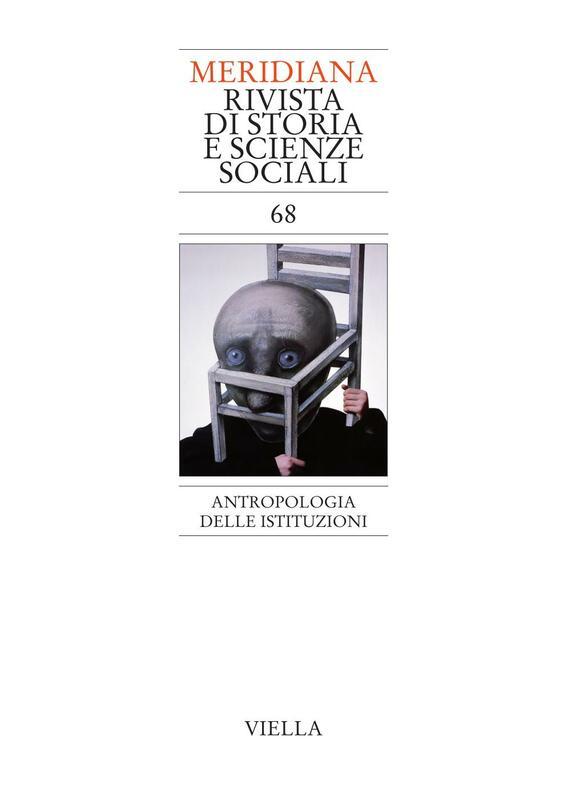 Meridiana 68: Antropologia delle istituzioni