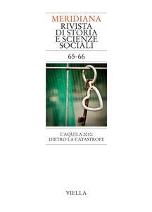 Meridiana 65-66: L'Aquila 2010: dietro la catastrofe
