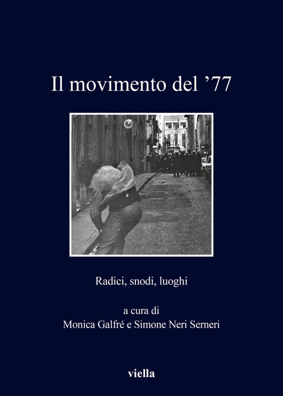 Il movimento del '77 Radici, snodi, luoghi