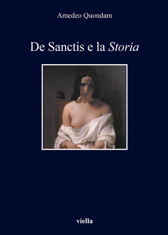 De Sanctis e la Storia Nuova edizione riveduta e ampliata