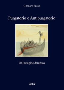 Purgatorio e Antipurgatorio Un'indagine dantesca