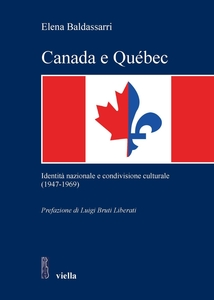 Canada e Québec Identità nazionale e condivisione culturale (1947-1969)