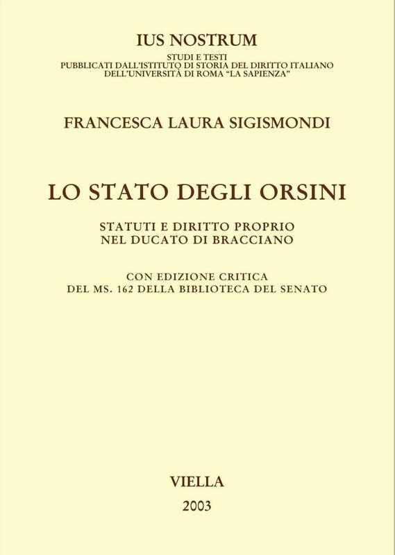 Lo Stato degli Orsini Statuti e diritto proprio nel Ducato di Bracciano