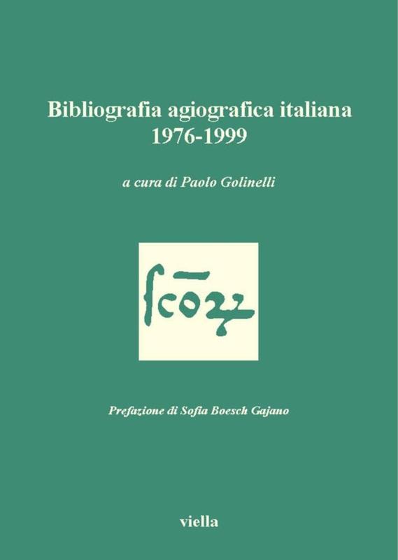 Bibliografia agiografica italiana 1976-1999
