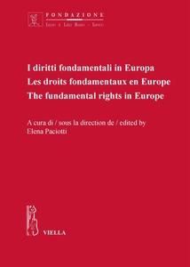 I diritti fondamentali in Europa Les droits fondamentaux en Europe. The fundamental rights in Europe