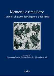 Memoria e rimozione I crimini di guerra del Giappone e dell'Italia