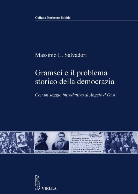 Gramsci e il problema storico della democrazia