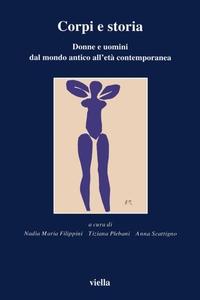 Corpi e storia Donne e uomini dal mondo antico all'età contemporanea
