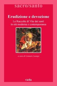 Erudizione e devozione Le Raccolte di Vite dei santi in età moderna e contemporanea