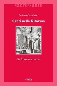 Santi nella Riforma Da Erasmo a Lutero