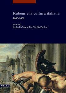 Rubens e la cultura italiana 1600-1608