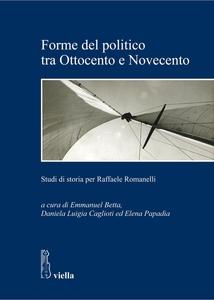 Forme del politico tra Ottocento e Novecento Studi di storia per Raffaele Romanelli