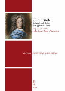 G.F. Händel Aufbruch nach Italien. In viaggio verso l'Italia