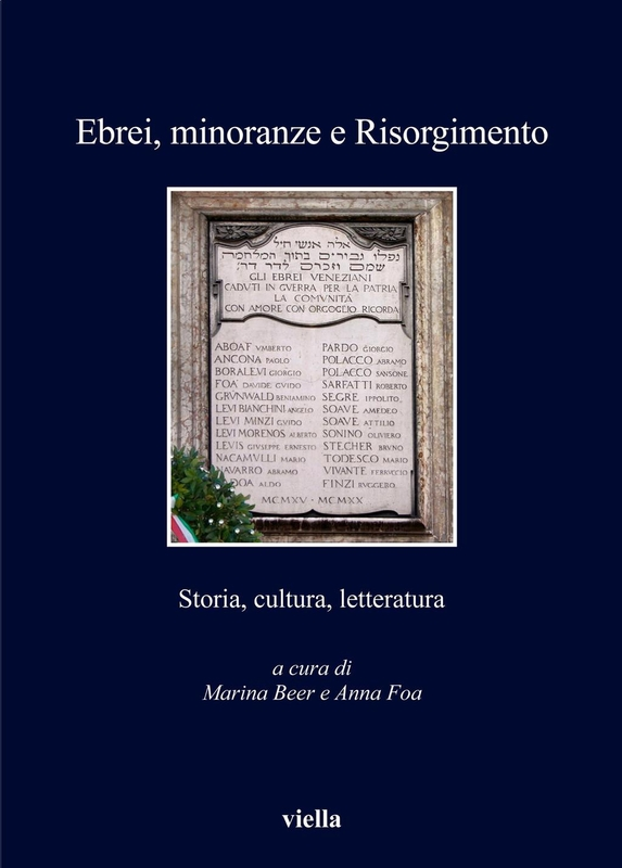 Ebrei, minoranze e Risorgimento Storia, cultura, letteratura