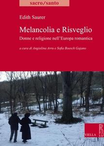 Melancolia e Risveglio Donne e religione nell'Europa romantica