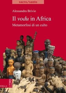 Il vodu in Africa Metamorfosi di un culto