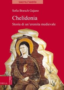 Chelidonia Storia di un'eremita medievale