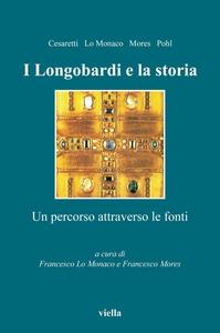 I Longobardi e la storia Un percorso attraverso le fonti
