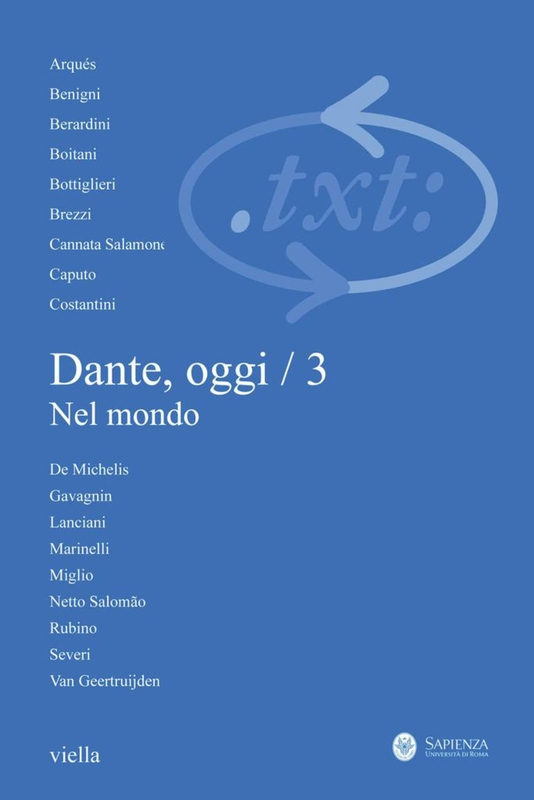 Critica del testo (2011) Vol. 14/3 Dante, oggi / 3. Nel mondo