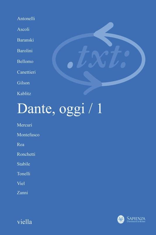 Critica del testo (2011) Vol. 14/1 Dante, oggi / 1