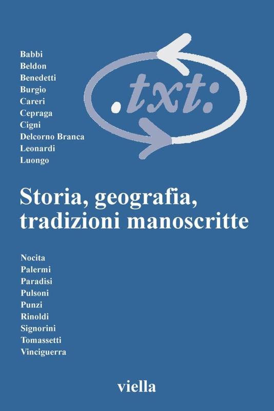 Critica del testo (2004) Vol. 7/1 Storia, geografia, tradizioni manoscritte