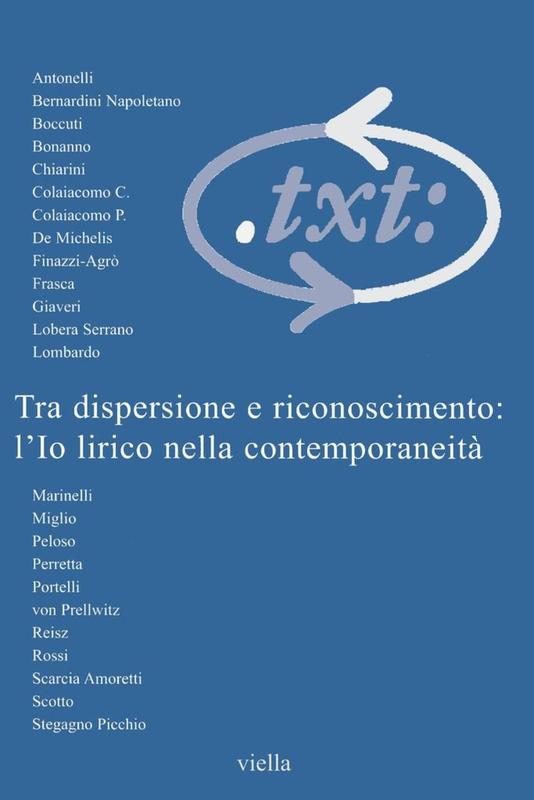 Critica del testo (2002) Vol. 5/1 Tra dispersione e riconoscimento: l'Io lirico nella contemporaneità