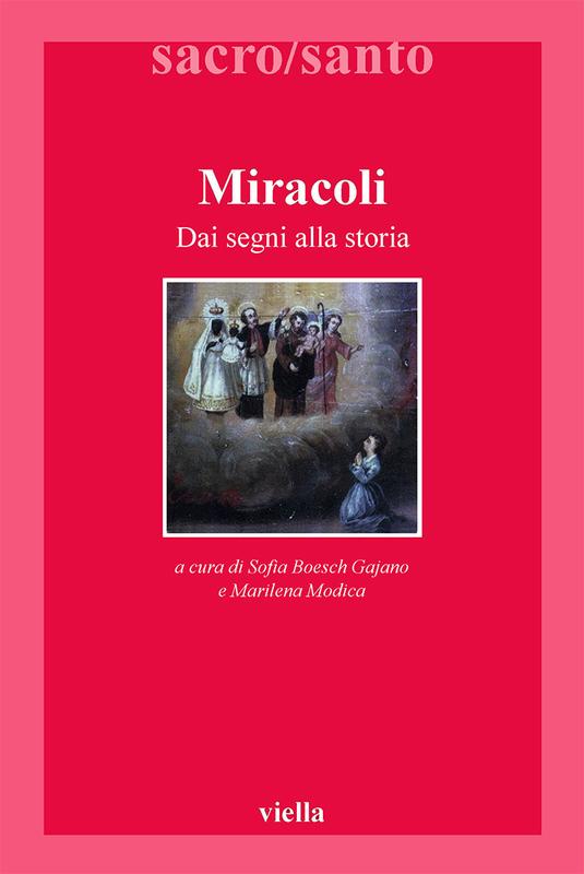 Miracoli Dai segni alla storia