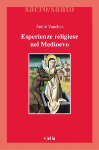 Esperienze religiose nel Medioevo
