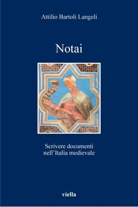 Notai Scrivere documenti nell'Italia medievale