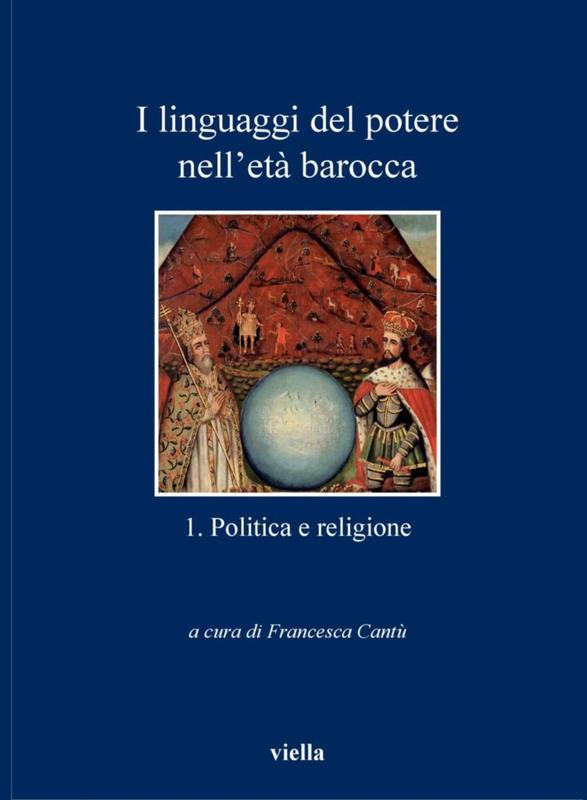 I linguaggi del potere nell'età barocca 1. Politica e religione