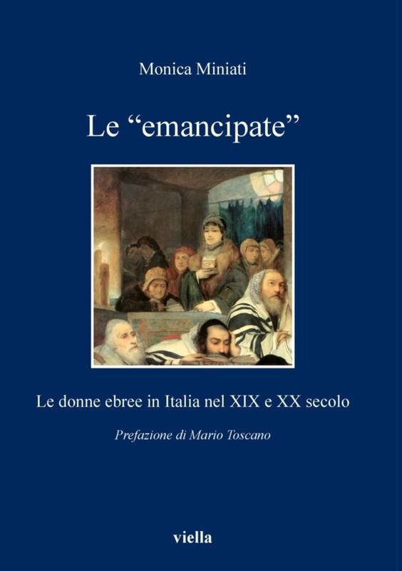 """Le """"emancipate"""" Le donne ebree in Italia nel XIX e XX secolo"""