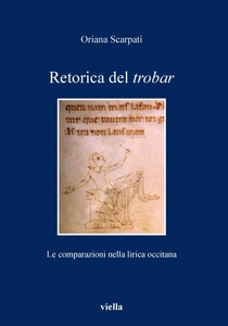 Retorica del trobar Le comparazioni nella lirica occitana