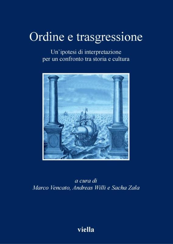 Ordine e trasgressione Un'ipotesi di interpretazione tra storia e cultura