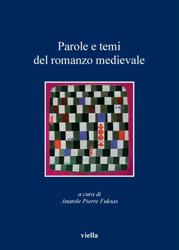 Parole e temi del romanzo medievale