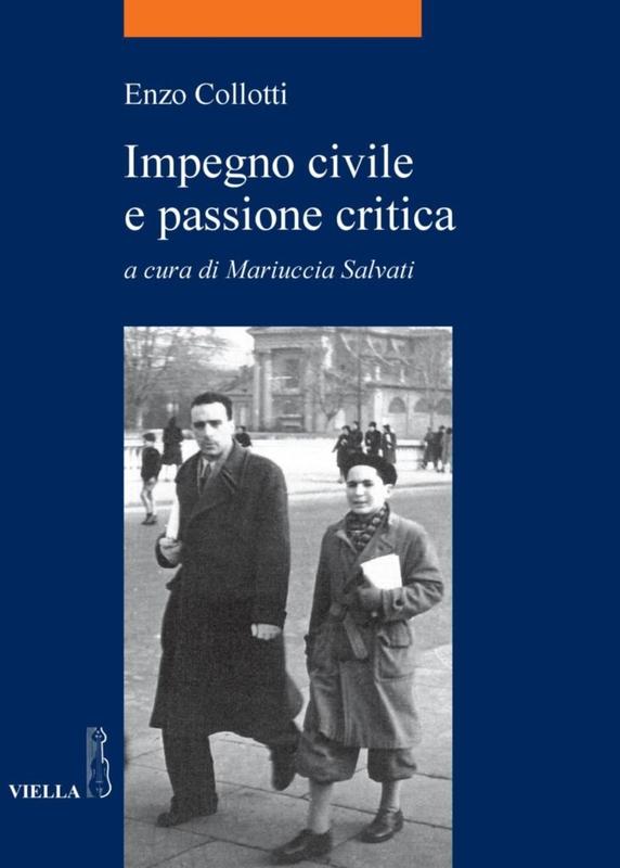 Impegno civile e passione critica
