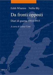 Da fronti opposti Diari di guerra, 1914-1915