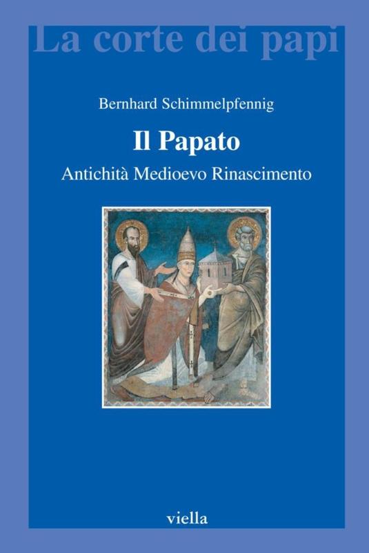 Il Papato Antichità, medioevo, rinascimento