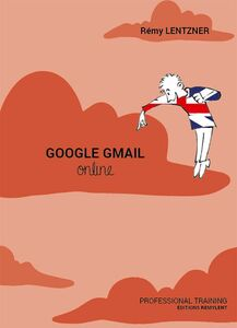 Google Gmail Online Professional training