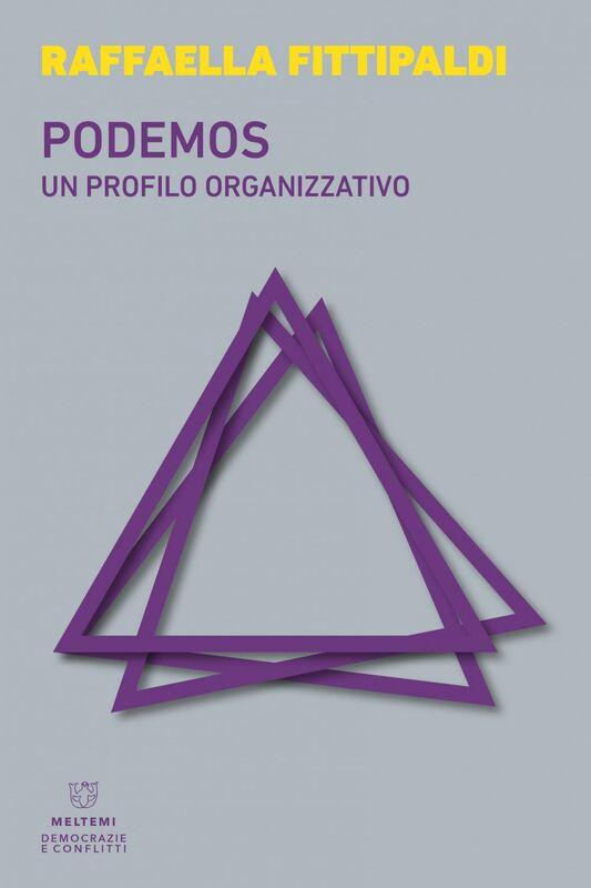 Podemos Un profilo organizzativo