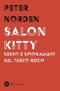 Salon Kitty Sesso e spionaggio nel Terzo Reich