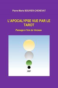 L'Apocalypse vue par le tarot Passage à l'ère du Verseau