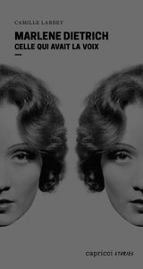 Marlene Dietrich Celle qui avait la voix