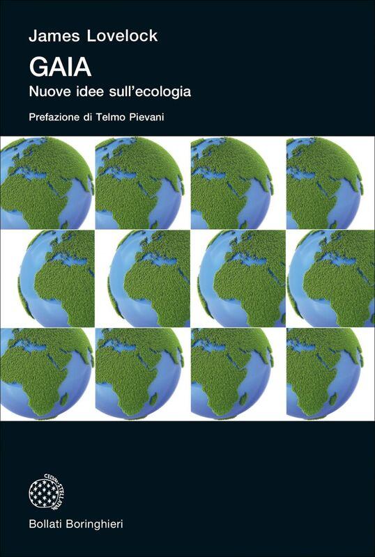 Gaia Nuove idee sull'ecologia