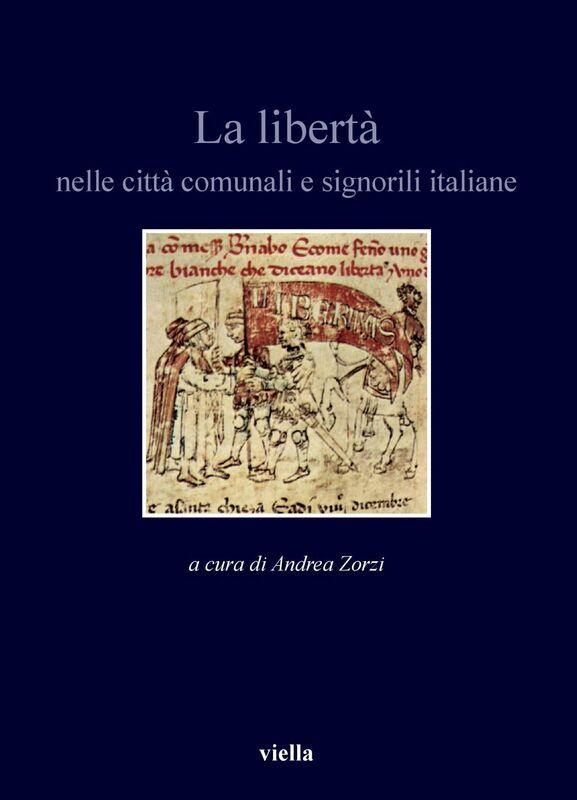 La libertà nelle città comunali e signorili italiane