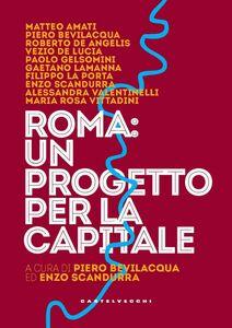 Roma, un progetto per la capitale