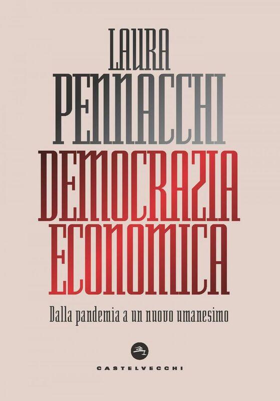 Democrazia economica Dalla pandemia a un nuovo umanesimo