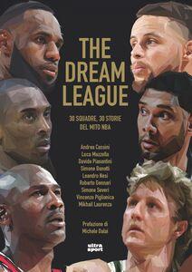 The dream league 30 squadre, 30 storia del mito NBA