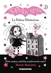 Isadora Moon. La fatina misteriosa