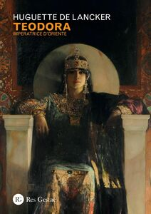 Teodora Imperatrice d'Oriente